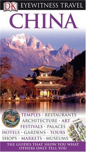 9780756660987: China (Eyewitness Travel Guides)