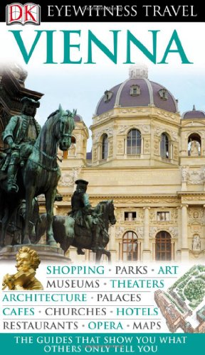 9780756661014: Eyewitness Vienna (DK Eyewitness Travel Guides)