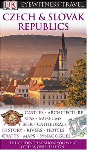9780756661083: Czech and Slovak Republics (Eyewitness Travel Guides)