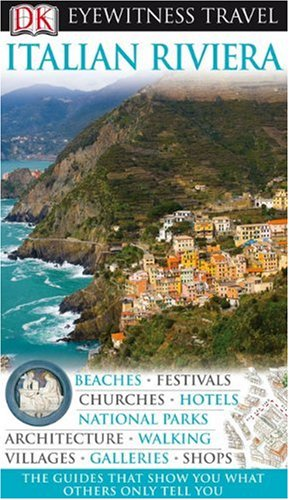 9780756661090: DK Eyewitness Travel Guide: Italian Riviera
