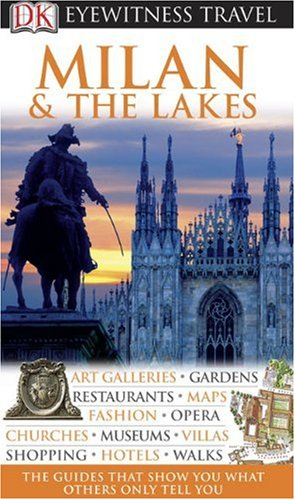 9780756661113: Milan & the Lakes (DK Eyewitness Travel Guides)