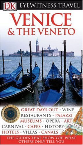 9780756661328: Venice & the Veneto (Eyewitness Travel Guides)