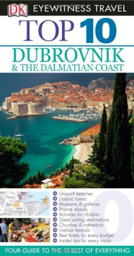 9780756661380: Top 10 Dubrovnik and the Dalmatian Coast (Eyewitness Top 10 Travel Guides)