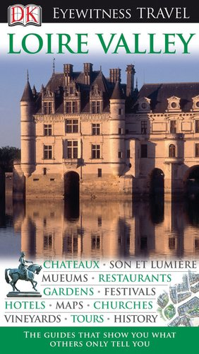 9780756661410: Loire Valley (DK Eyewitness Travel Guides)