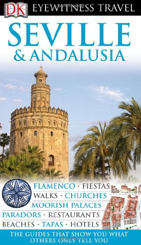 9780756661434: Seville & Andalusia (Eyewitness Travel Guides)