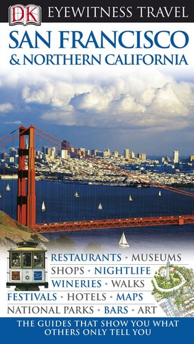 9780756661533: San Francisco & Northern California (Eyewitness Travel Guides)