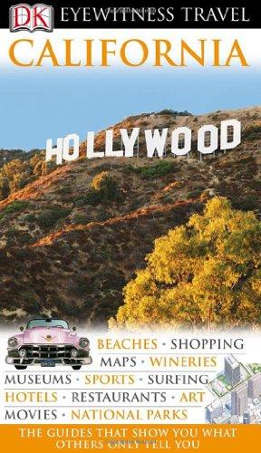 9780756661809: Eyewitness California (Dk Eyewitness Travel Guides California)