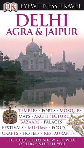 9780756661823: Delhi, Agra and Jaipur (EYEWITNESS TRAVEL GUIDE)