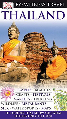 9780756661847: Thailand (Dk Eyewitness Travel Guides Thailand)