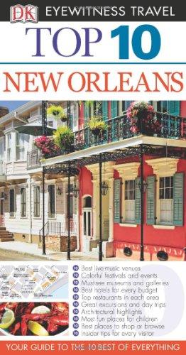 9780756661960: Top 10 New Orleans (EYEWITNESS TOP 10 TRAVEL GUIDE)