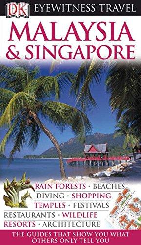 9780756661984: Malaysia & Singapore (DK Eyewitness Travel Guides)