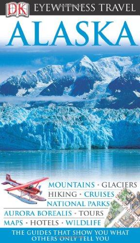 9780756661991: Alaska (EYEWITNESS TRAVEL GUIDE)
