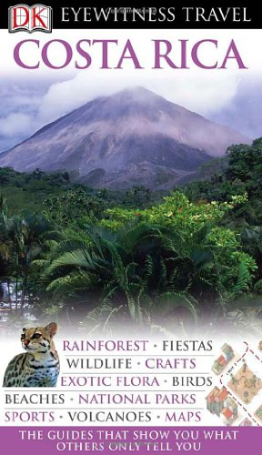 9780756662011: Costa Rica (DK Eyewitness Travel Guides)