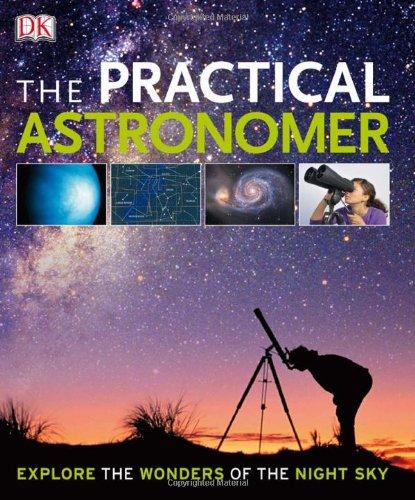 9780756662103: The Practical Astronomer