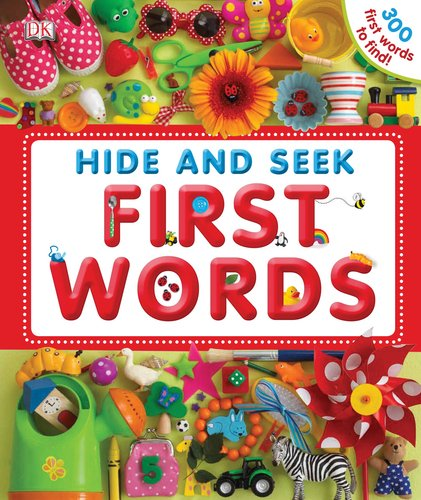 9780756663001: Hide and Seek First Words (Hide and Seek (DK))