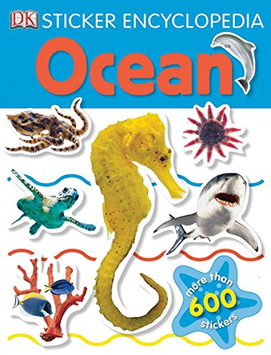 9780756663049: Sticker Encyclopedia: Ocean (DK Sticker Encyclopedias)