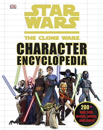 9780756663087: Star Wars the Clone Wars Character Encyclopedia