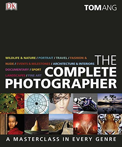 9780756664299: The Complete Photographer