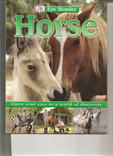 9780756664978: DK Eye Wonder: Horse