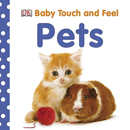 9780756666842: Baby Touch and Feel: Pets (Baby Touch & Feel)