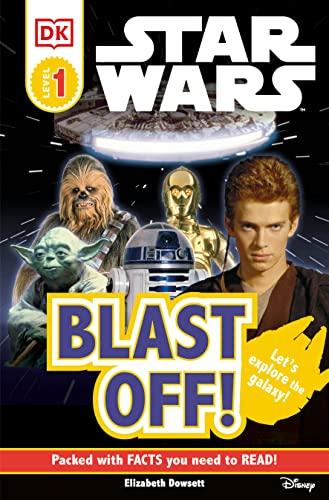 9780756666927: DK Readers L0: Star Wars: Blast Off! (Dk Readers. Star Wars)
