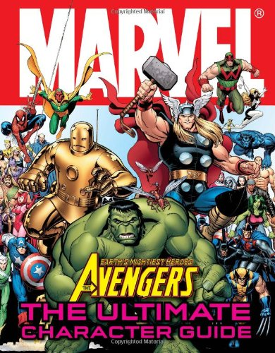 9780756667405: Marvel Avengers The Ultimate Character Guide