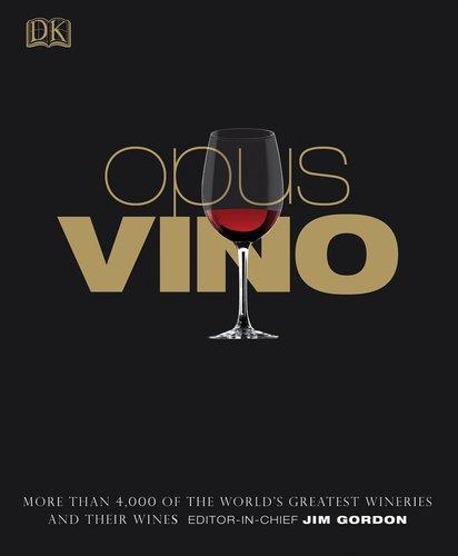 9780756667511: Opus Vino