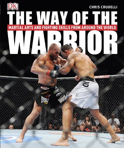 9780756668624: The Way of the Warrior: Martial Arts and Fighting Styles from Around the World