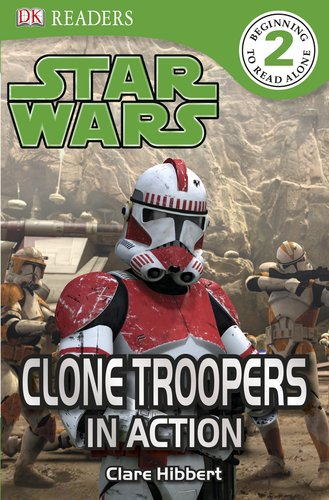 9780756668808: DK Readers: Star Wars: Clone Troopers in Action (Dk Readers. Level 1)