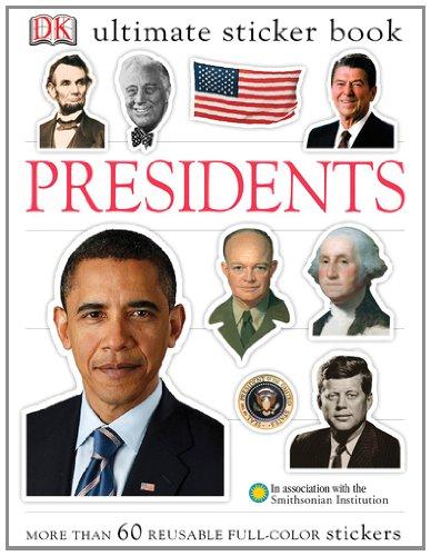 9780756668884: Ultimate Sticker Book: Presidents (Ultimate Sticker Books)