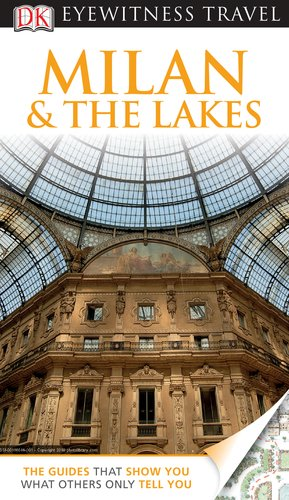 DK Eyewitness Travel Guide: Milan & The Lakes: Bramblett, Reid