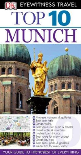 Top 10 Munich (Eyewitness Top 10 Travel: DK Publishing