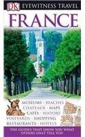 9780756669393: Dk Eyewitness Travel France (Dk Eyewitness Travel Guide)