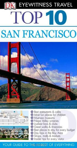 9780756669447: Top 10 San Francisco (EYEWITNESS TOP 10 TRAVEL GUIDE)