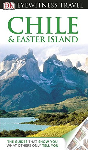 9780756669515: Chile & Easter Island (EYEWITNESS TRAVEL GUIDE)