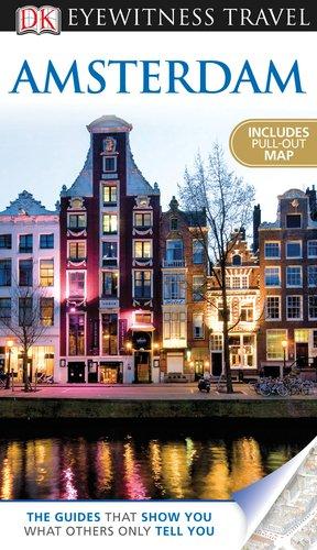 9780756669546: Amsterdam (EYEWITNESS TRAVEL GUIDE)