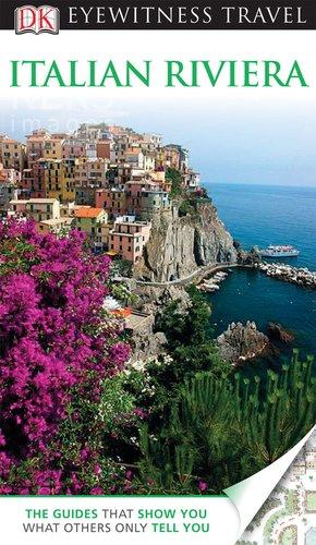 9780756669591: DK Eyewitness Travel Guide: Italian Riviera