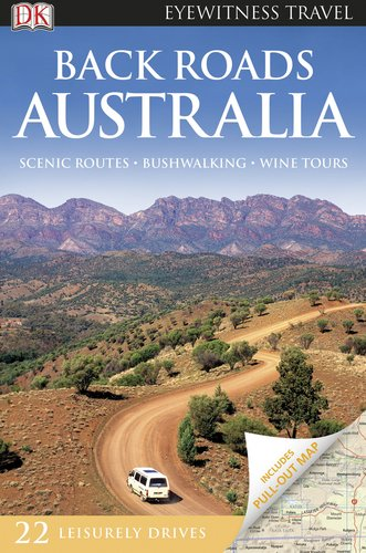 9780756669614: Back Roads Australia (EYEWITNESS TRAVEL BACK ROADS)