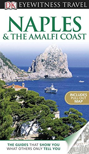9780756669683: Naples & the Amalfi Coast [With Pull-Out Map] (DK Eyewitness Travel Guides)
