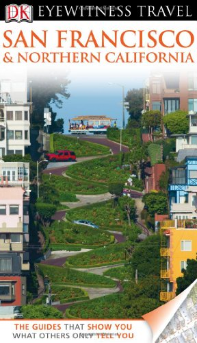 9780756669744: San Francisco & Northern California (EYEWITNESS TRAVEL GUIDE)