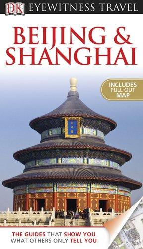 9780756669768: Beijing and Shanghai (Dk Eyewitness Travel Guides Beijing and Shanghai)