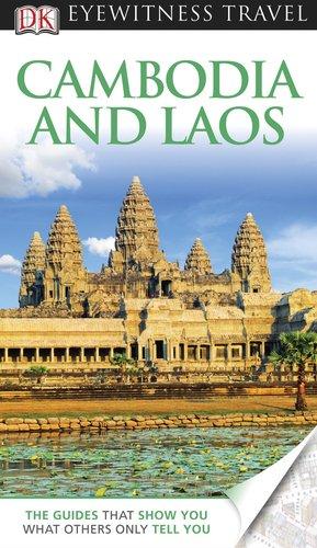 9780756669775: Cambodia & Laos (EYEWITNESS TRAVEL GUIDE)