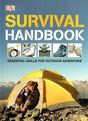 9780756670115: Survival Handbook: Essential Skills for Outdoor Adventure by Colin Towell (2010-05-03)
