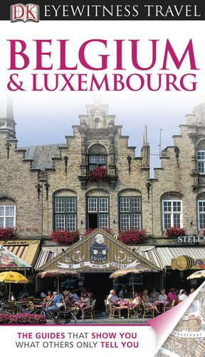 9780756670146: Belgium and Luxembourg (Eyewitness Travel Guide)