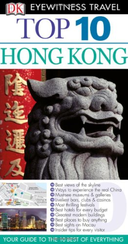 9780756670375: Top 10 Hong Kong (EYEWITNESS TOP 10 TRAVEL GUIDE)