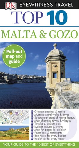 9780756670429: Top 10 Malta and Gozo [With Map] (Dk Eyewitness Top 10 Travel Guides) [Idioma Inglés]