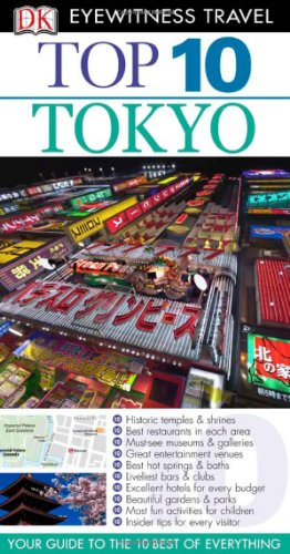 9780756670450: Top 10 Tokyo [With Map] (Dk Eyewitness Top 10 Travel Guides)