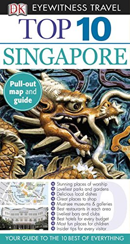 9780756670481: Top 10 Singapore (Eyewitness Top 10 Travel Guide)
