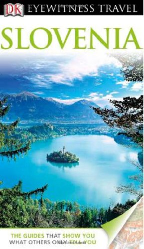 9780756670665: DK Eyewitness Travel Guide: Slovenia