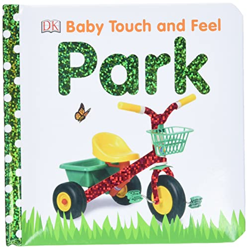 9780756671310: Baby Touch and Feel: Park (Baby Touch & Feel)